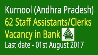 Kurnool (Andhra Pradesh) 62 Staff Assistants/Clerks  Vacancy in Bank DCCB