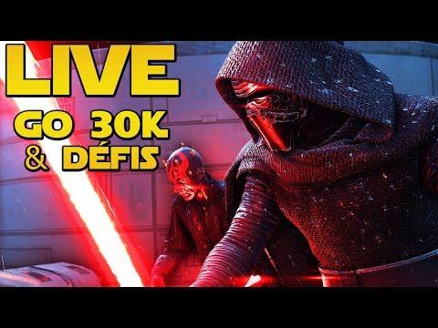 ENFIN de bonnes récompenses (Défis) + Let's go pour les 30k! | LIVE BFFR Star Wars Battlefront 2