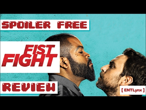 Fist Fight Spoiler FREE Review
