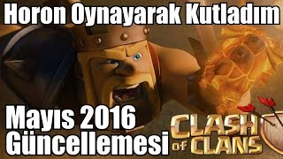 Mayıs 2016 Güncellemesi - Clash of Clans