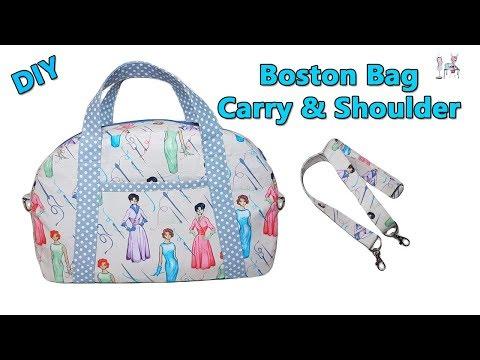DIY BOSTON CARRY & SHOULDER BAG / CROSSBODY BAG / DIY BAG / HANDBAG / BAG SEWING TUTORIAL