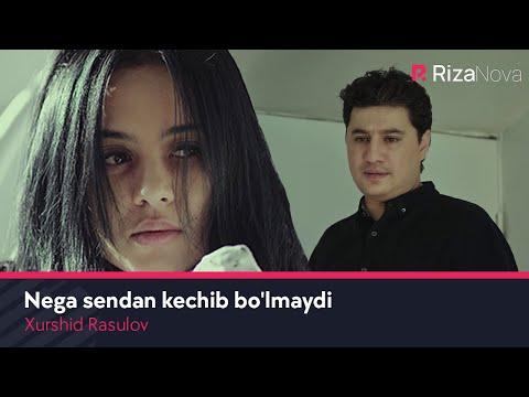 Xurshid Rasulov - Nega sendan kechib bo'lmaydi   Хуршид Расулов - Нега сендан кечиб булмайди