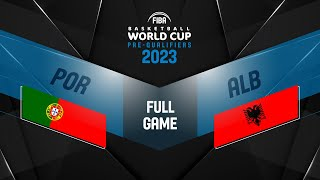 Portugal v Albania - Full Game - FIBA Basketball World Cup 2023 European Pre-Qualifiers