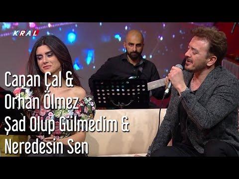 Orhan Ölmez ft. Canan Çal - Şad Olup Gülmedim & Neredesin Sen   Mehmet'in Gezegeni