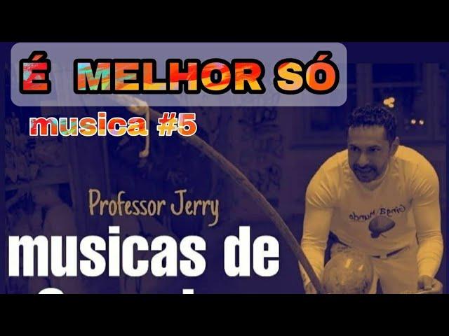 Musica de Capoeira #émelhorsó #05 #professorjerry