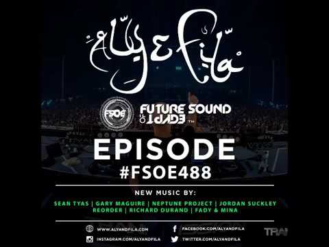 Future Sound Of Egypt Episode 488 with Aly & Fila (20.03.2017) #FSOE 488