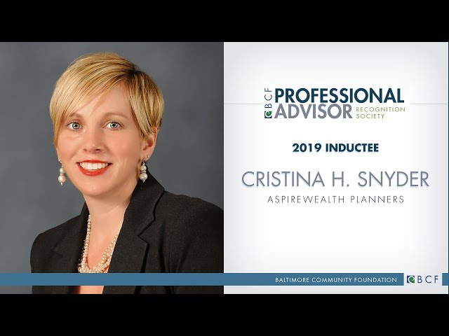 2019 BCF Professional Advisor Recognition Society Inductee: Cristina H. Snyder
