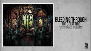 Bleeding Through - Everything You Love is Gone