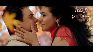 Mere Haath Mein Türkçe Altyazılı - Fanaa - Aamir Khan Kajol - Ah Kalbim Abhi Pragya