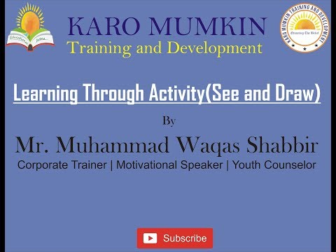 Learning Through Activity(See and Draw) | Muhammad Waqas Shabbir