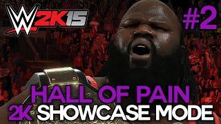 "WWE 2K15 - 2K Showcase - ""HALL OF PAIN"" Walkthrough Part 2 [WWE 2K15 Showcase Mode DLC Ep 2]"