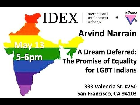 A Dream Deferred: The Promise of Equality for LGBT Indians
