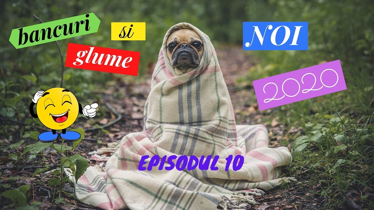 Glume & Bancuri 2020 Episodul 10 - YouTube