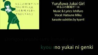 【Karaoke】Yurufuwa Jukai Girl【off vocal】Ishifuro
