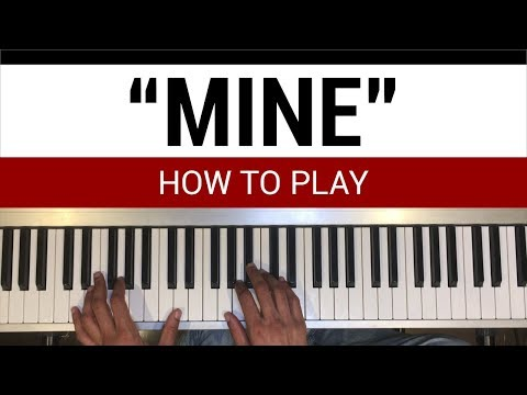 """How To Play: """"Mine"""" By Bazzi"""