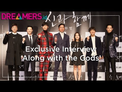 Exclusive Interview Dreamers.id: 'Along with the Gods' (Kim Yong Hwa, Cha Tae Hyun, Kim Dong Wook)