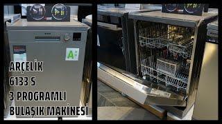 Arçelik 6133 S gri 3 programlı bulaşık makinesi tanıtımı