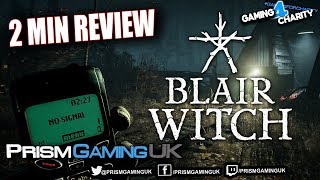Blair Witch Game - 2 Minute REVIEW