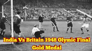 Indian Hockey 1948 London Olympic Gold Medal vs Britain  #Gold #BalbirSingh #DhyanChand