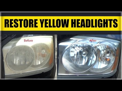 How to Restore Yellow, Scratched or Foggy Headlights for $10 in 10 minutes