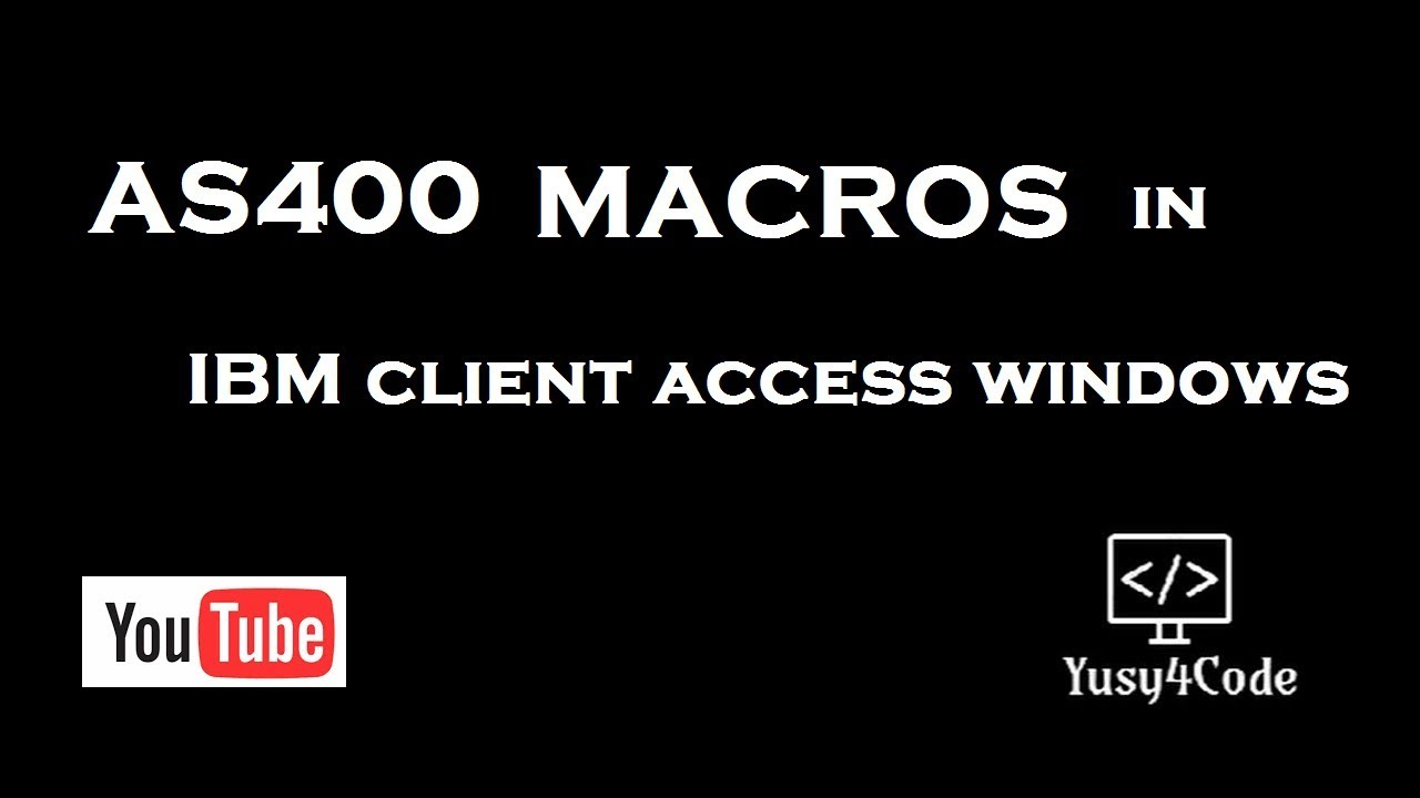 AS400 Macros - IBM Client Access Windows