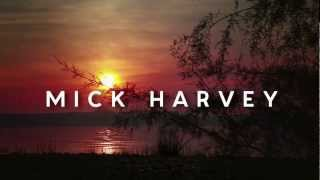 Mick Harvey - FOUR (Acts of Love) - Extracts from Act 1