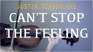 Justin Timberlake - Can't Stop The Feeling for violin and piano (COVER)
