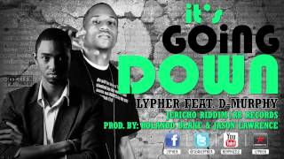 Lypher feat. D - Murphy - It's Going Down [Jericho Riddim 2012] RB Records [@seanlypher @RB_RECORDS]