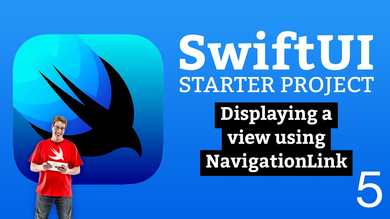 Displaying A Detail Screen with NavigationLink - SwiftUI Starter Project 5/14