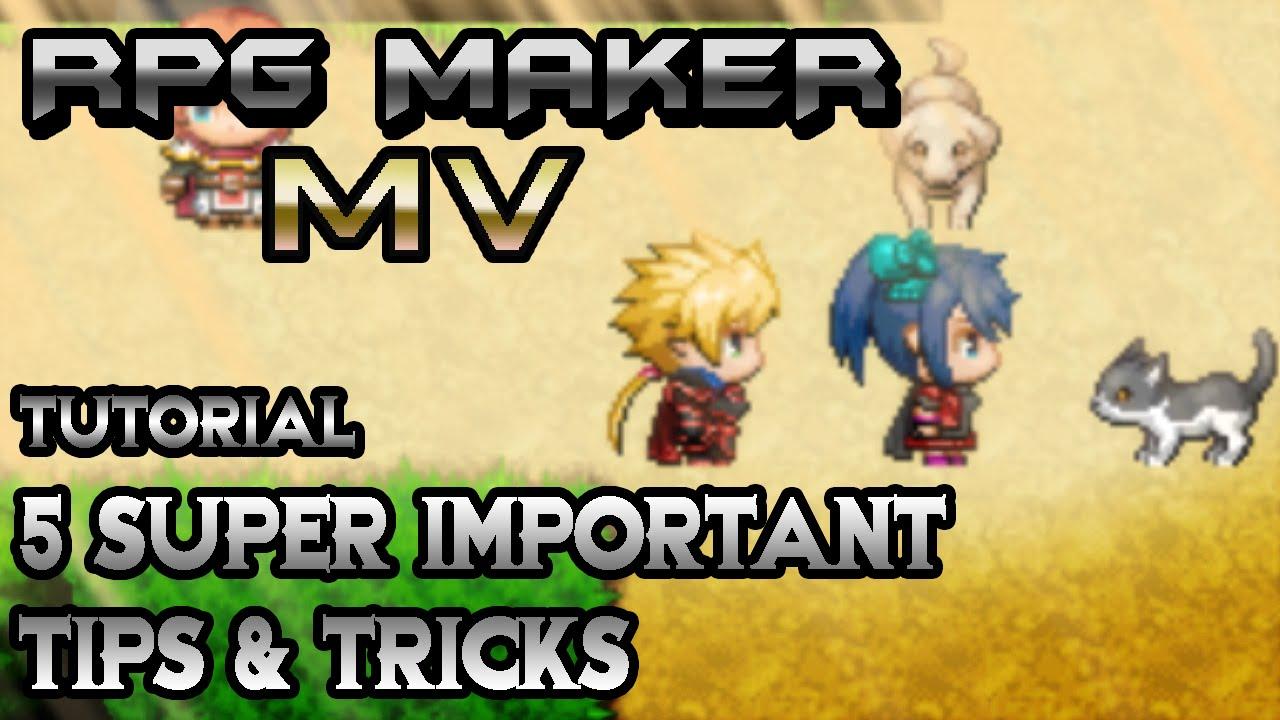 RPG Maker MV Tutorial: 5 Super Important Tips & Tricks!