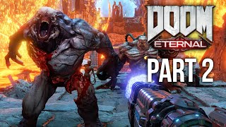 DOOM ETERNAL Gameplay Walkthrough Part 2 - EXULTIA
