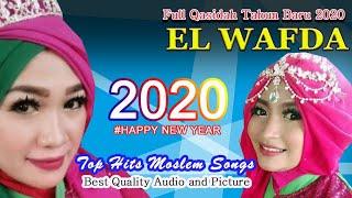 Gambar cover FULL QOSIDAH TERBAIK DAN TERPOPULER TAHUN BARU 2020 - EL WAFDA TOP HITS