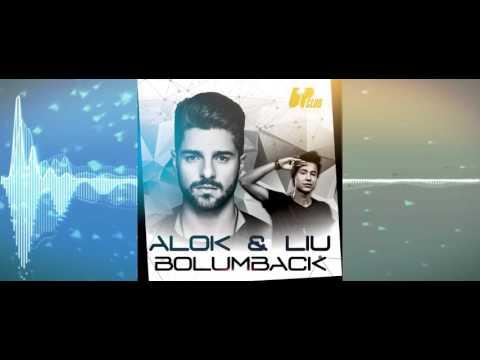 ALOK & LIU - BOLUMBACK [FREE DOWNLOAD]
