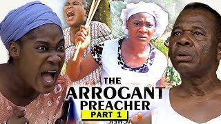 THE ARROGANT PREACHER PART 1 - Mercy Johnson New Movie 2019 Latest Nigerian Nollywood Movie Full HD