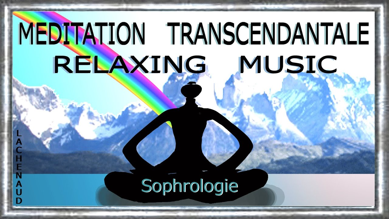 m ditation transcendantale anti stress sophrologie yoga music relaxing jean luc lachenaud youtube. Black Bedroom Furniture Sets. Home Design Ideas