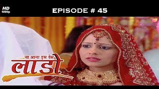 Na Aana Iss Des Laado - 25th May 2009 - ना आना इस देस लाडो - Full Episode