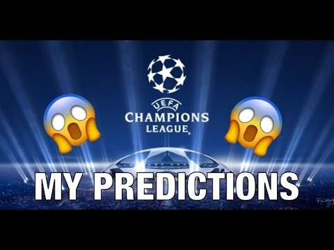 MY CHAMPIONS LEAGUE PREDICTIONS!! Who will win the Champions League??