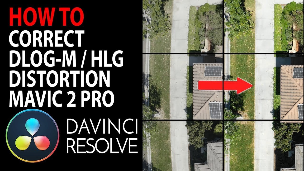 HOW TO: Correct Mavic 2 Pro Lens Distortion using DLOG-M / HLG | DaVinci  Resolve 15 Tutorial