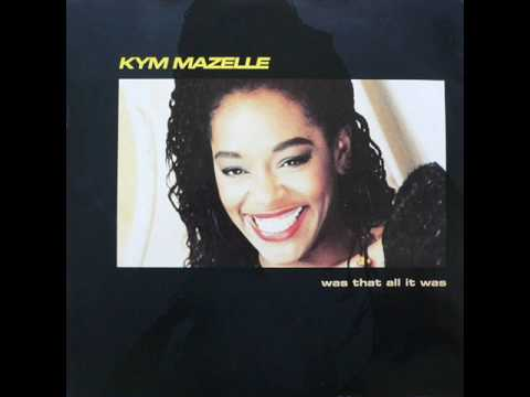 Kym Mazelle: Was That All It Was Def Mix Edit