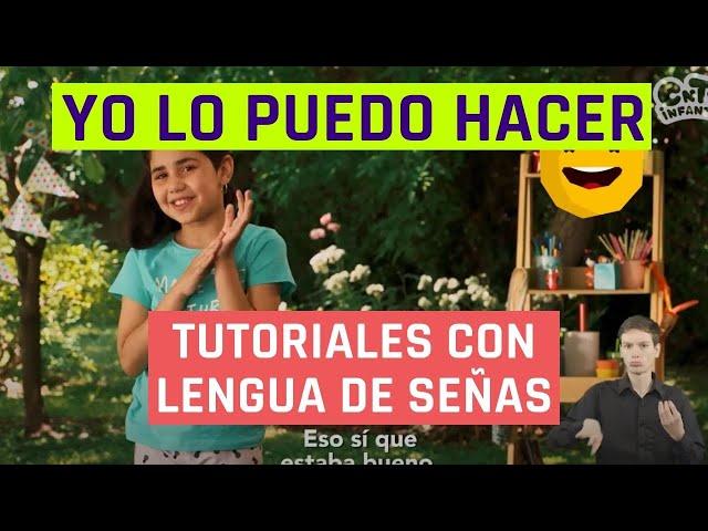 Yo lo puedo hacer | Clasificar la basura | Videos en lengua de señas chilena para niños