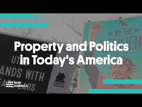 Property And Politics In Today's America