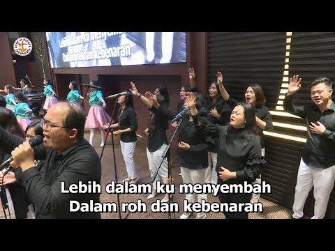 Lebih Dalam Ku Menyembah - Worship Ibadah Raya 2 GBI MPI, 12 November 2017