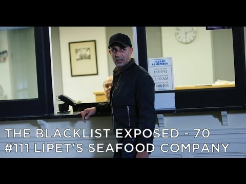 The Blacklist Exposed – S4E9 – #111 Lipet's Seafood Company