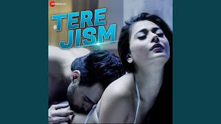 Provided to by zee entertainment enterprises limited tere jism · altaaf sayyed ℗ music company released on: 2018-11-13 artist: s...