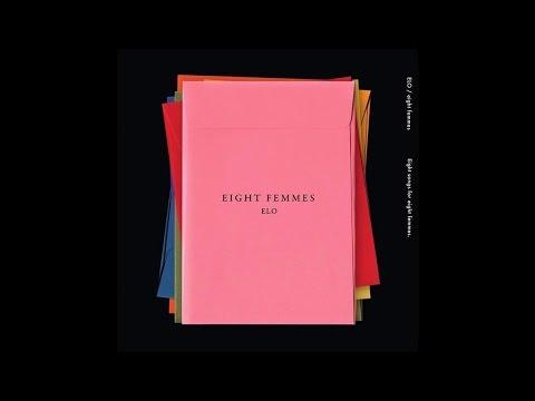 [Full Album] ELO - 8 Femmes