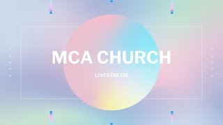 MCA Church - Livestream | April 5th