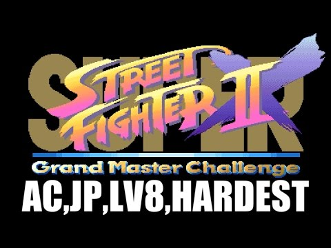 [5/5] SUPER STREET FIGHTER II X(Arcade,JP,LV8,HARDEST)