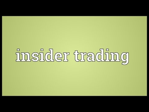 Insider trading Meaning