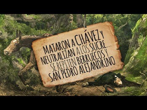 MATARON A CHÁVEZ Y NEUTRALIZAN A LOS SUCRE… SE REPITEN BERRUECOS Y SAN PEDRO ALEJANDRINO