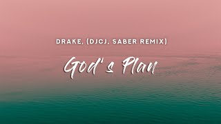 Drake - God's Plan (Lyrics) DJCJ x SABER Remix #TikTok